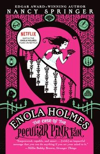 bokomslag The Case of the Peculiar Pink Fan: An Enola Holmes Mystery