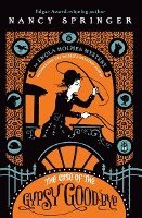 bokomslag The Case of the Gypsy Goodbye: An Enola Holmes Mystery
