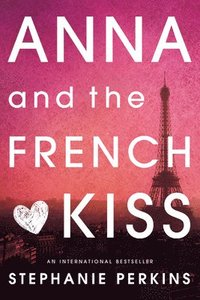 bokomslag Anna and the French Kiss