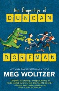 bokomslag The Fingertips of Duncan Dorfman