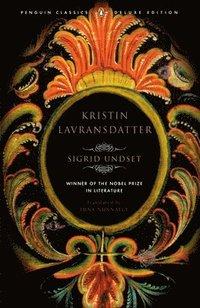 bokomslag Kristin Lavransdatter: (penguin Classics Deluxe Edition)
