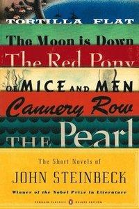 bokomslag The Short Novels of John Steinbeck (Penguin Classics Deluxe Edition)