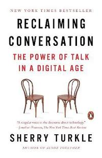 bokomslag Reclaiming Conversation: The Power of Talk in a Digital Age