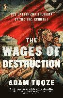 bokomslag The Wages of Destruction: The Making and Breaking of the Nazi Economy
