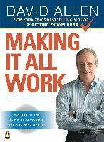 bokomslag Making It All Work: Winning at the Game of Work and the Business of Life