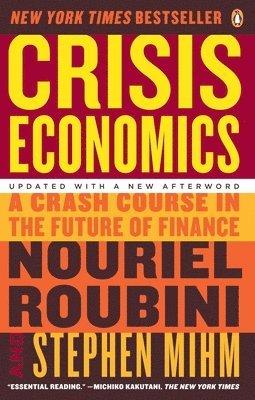 bokomslag Crisis Economics: A Crash Course in the Future of Finance