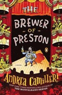 bokomslag The Brewer of Preston