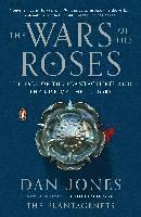 bokomslag The Wars of the Roses: The Fall of the Plantagenets and the Rise of the Tudors