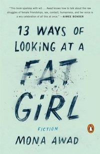 bokomslag 13 Ways Of Looking At A Fat Girl