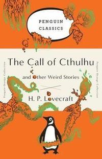 bokomslag The Call of Cthulhu and Other Weird Stories