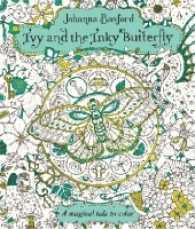 bokomslag Ivy and the Inky Butterfly: A Magical Tale to Color