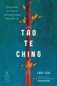 bokomslag Tao Te Ching: The Essential Translation of the Ancient Chinese Book of the Tao