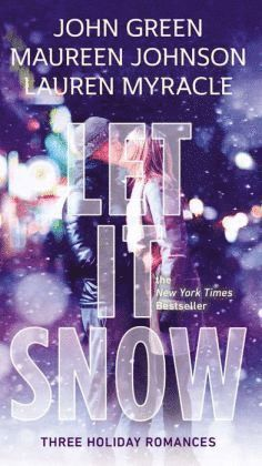 bokomslag Let It Snow: Three Holiday Romances