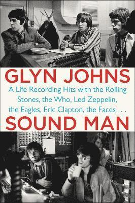 bokomslag Sound man - a life recording hits with the rolling stones, the who, led zep