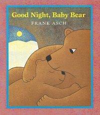 bokomslag Good Night, Baby Bear