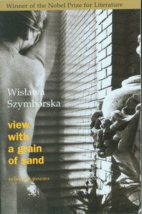 bokomslag View with a Grain of Sand: Selected Poems