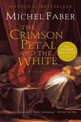 The Crimson Petal and the White 1