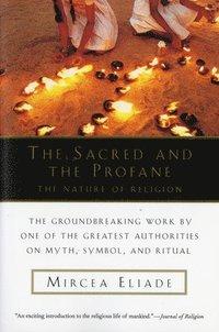 bokomslag Sacred And The Profane