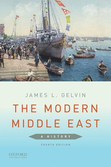 bokomslag The Modern Middle East: A History