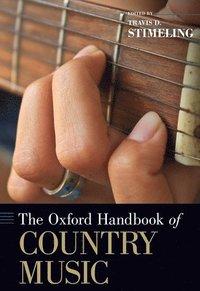 bokomslag The Oxford Handbook of Country Music