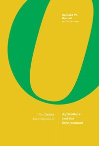 bokomslag The Oxford Encyclopedia of Agriculture and the Environment