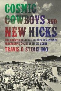 bokomslag Cosmic Cowboys and New Hicks