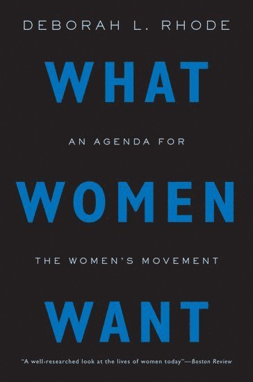 bokomslag What women want - an agenda for the womens movement
