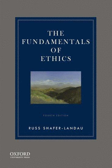 bokomslag The Fundamentals of Ethics