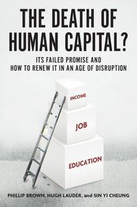 bokomslag The Death of Human Capital?