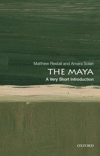 bokomslag The Maya: A Very Short Introduction