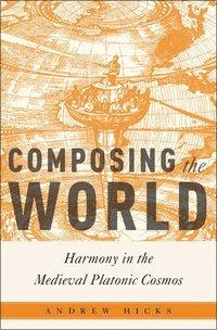 bokomslag Composing the World