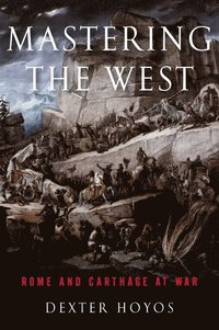 Mastering the west - rome and carthage at war