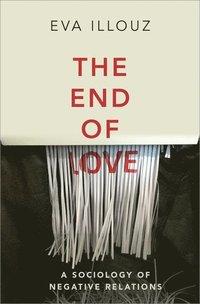 bokomslag The End of Love