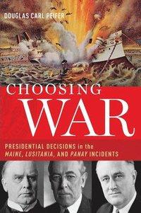 bokomslag Choosing War