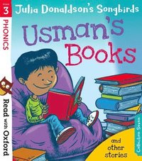 bokomslag Read with Oxford: Stage 3: Julia Donaldson's Songbirds: Usman's Books and Other Stories