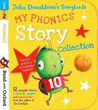 bokomslag Read with Oxford: Stages 1-2: Julia Donaldson's Songbirds: My Phonics Story Collection