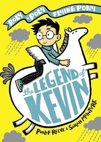 bokomslag The Legend of Kevin: A Roly-Poly Flying Pony Adventure
