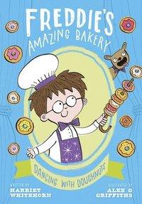 bokomslag Freddie's Amazing Bakery: Dancing with Doughnuts