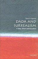 bokomslag Dada and surrealism: a very short introduction