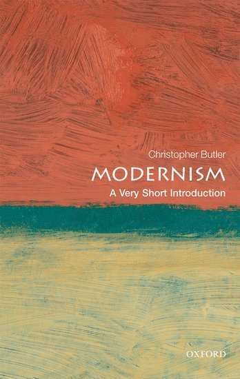 bokomslag Modernism: A Very Short Introduction