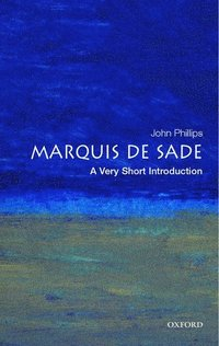 bokomslag The Marquis de Sade: A Very Short Introduction