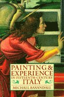 Painting and experience in fifteenth-century italy - a primer in the social 1