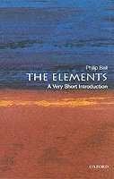 bokomslag The Elements: A Very Short Introduction