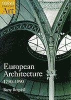 bokomslag European Architecture 1750-1890