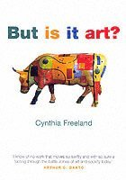 bokomslag But Is It Art?: An Introduction to Art Theory