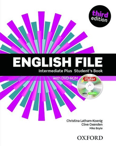 bokomslag English File: Intermediate-plus: Student's Book with iTutor