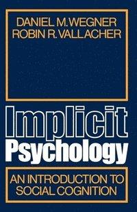 bokomslag Implicit Psychology