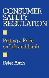 bokomslag Consumer Safety Regulation