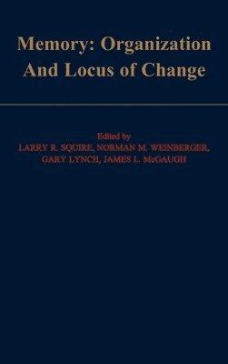 bokomslag Memory: Organization and Locus of Change
