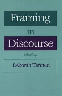 bokomslag Framing in Discourse
